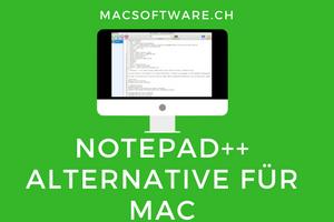 Notepad++ Alternative für Mac