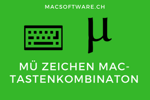 Mü µ auf Mac Tastatur